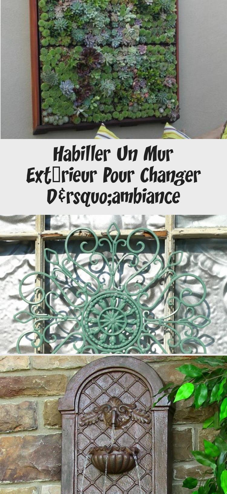 Habiller Un Mur Extérieur Pour Changer D'ambiance