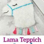 Lama Teppich selber machen - einfache DIY Anleitung für das Kinderzimmer
